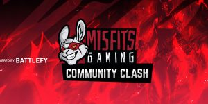 Misfits Gaming Community Clash – SIGN UP!